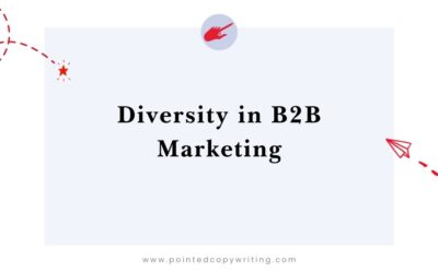 Diversity in B2B Marketing: 3 Early Steps to a More Inclusive Content Strategy