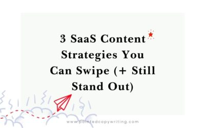 SaaS Content Marketing: 3 Standout Strategies You Can Swipe