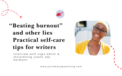 """""""Beating burnout"""" and other lies: Practical self-care tips for writers"""